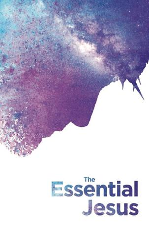 The Essential Jesus by