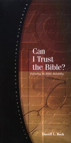 Can I Trust the Bible? by Darrell Bock