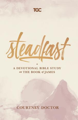 Steadfast by Courtney Doctor