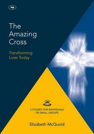 The Amazing Cross by Elizabeth McQuoid
