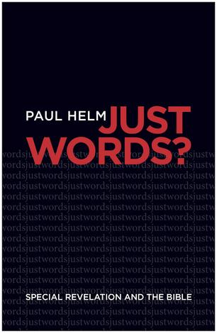 Just Words? by Paul Helm