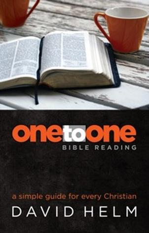 One-to-One Bible reading by David Helm