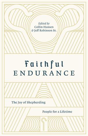 Faithful Endurance by Collin Hansen and Jeff Robinson
