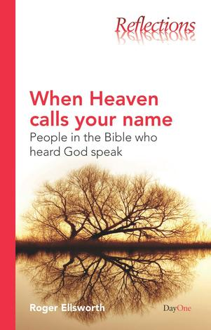 When heaven calls your name by Roger Ellsworth