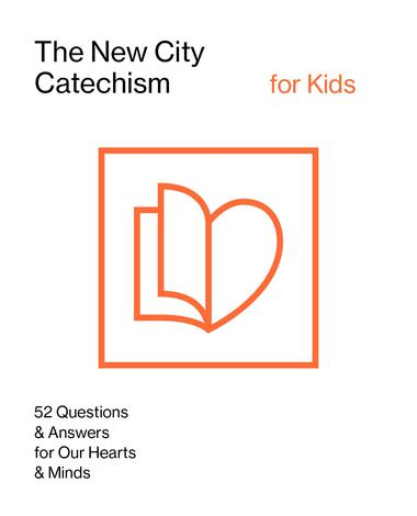 The New City Catechism for Kids by The Gospel Coalition