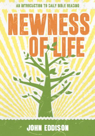 Newness of Life by John Eddison