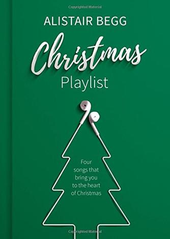 Christmas Playlist by Alistair Begg