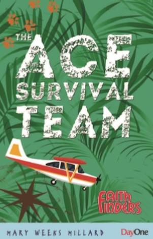 The ACE Survival Team by Mary Weeks Millard