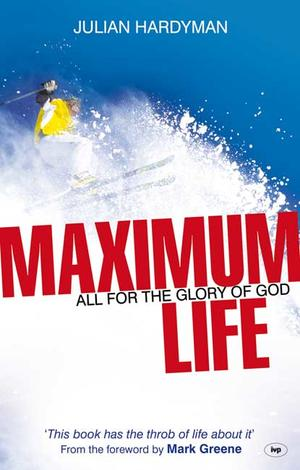 Maximum Life by Julian Hardyman