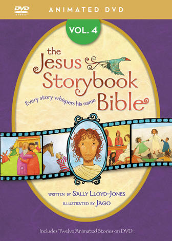 The Jesus Storybook Bible Animated DVD, Vol. 4 by Sally Lloyd-Jones
