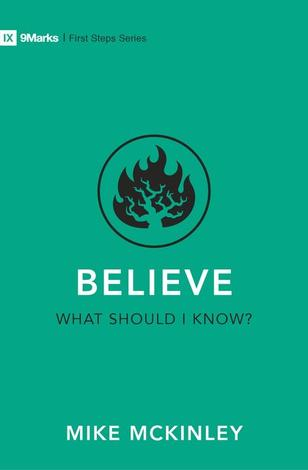 Believe – What Should I Know? by Mike McKinley