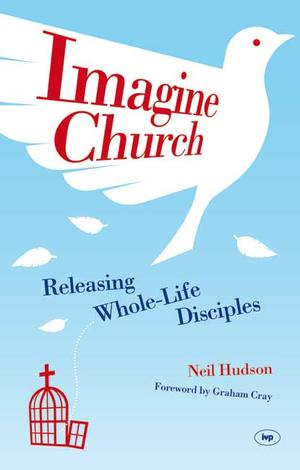 Imagine Church by Neil Hudson