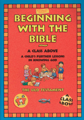 Beginning With The Bible OT by