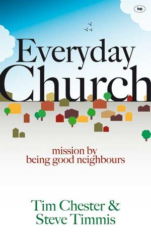 Everyday Church by Tim Chester and Steve Timmis