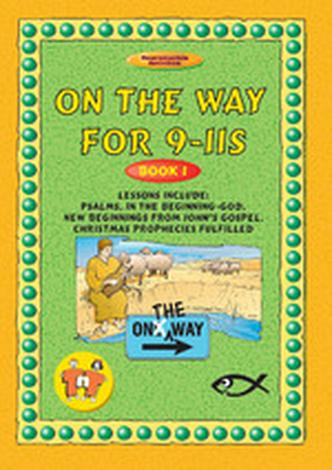 On The Way 9–11's – Book 1 by