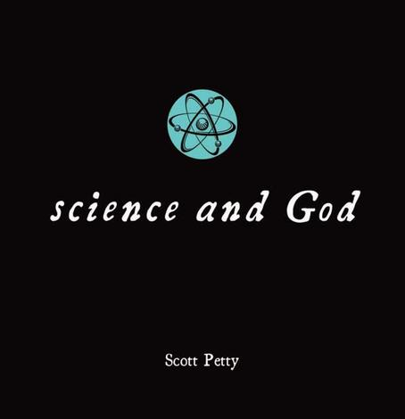 Little Black Book: Science and God by Scott Petty
