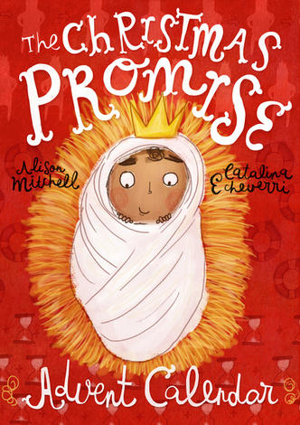 The Christmas Promise Advent Calendar by Alison Mitchell