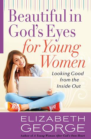 Beautiful in God's Eyes for Young Women by