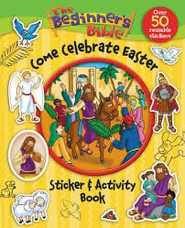 The Beginner's Bible Come Celebrate Easter by