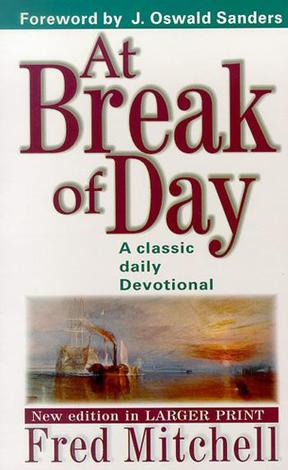 At Break of Day by Fred Mitchell