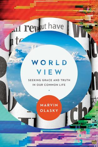 World View by Marvin Olasky