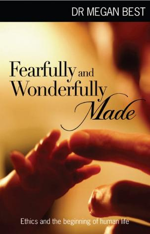 Fearfully and Wonderfully Made by Megan Best