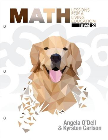 Math Lessons for a Living Education Level 2 by