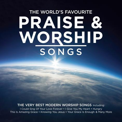 The World's Favourite Praise and Worship Songs CD by