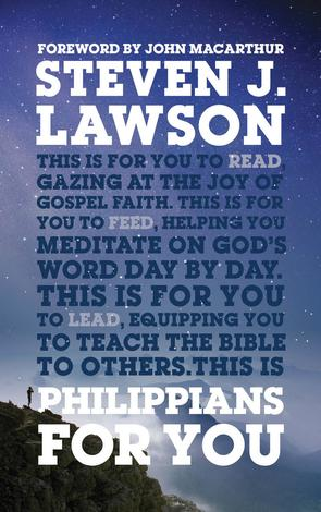 Philippians For You by Steven Lawson