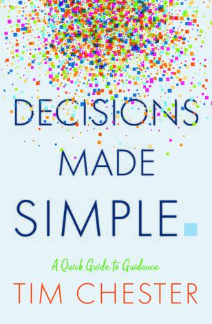 Decisions Made Simple by Tim Chester