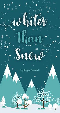 Whiter Than Snow by Roger Carswell