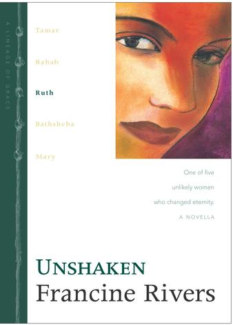 Unshaken (3/5) by Francine Rivers