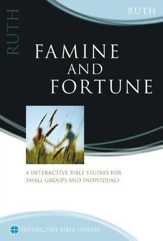 Ruth: Famine and Fortune by David Webb