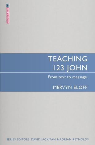 Teaching 1, 2, 3 John by Mervyn Oloff