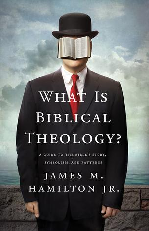 What Is Biblical Theology? (ePub eBook) by James M Hamilton