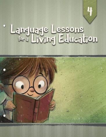 Language Lessons for a Living Education 4 by