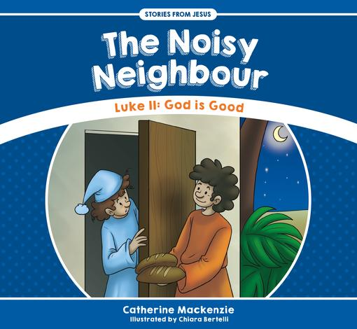 The Noisy Neighbour by Catherine Mackenzie