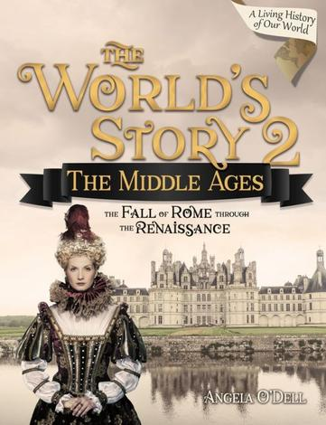 The World's Story 2: The Middle Ages (Student) by