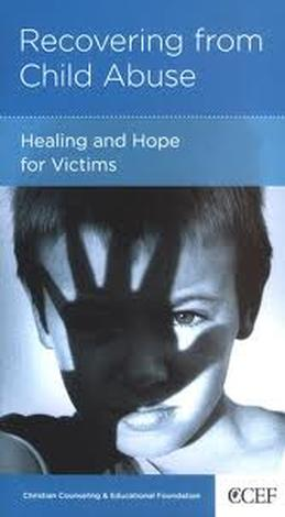 Recovering from Child Abuse **SINGLE COPIES** by David Powlison