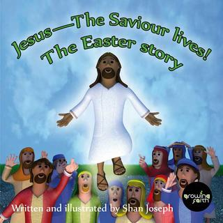 Jesus – The Saviour Lives!
