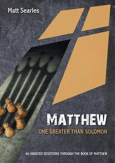 Matthew: One Greater than Solomon