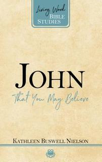 John:That You May Believe