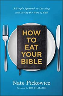How to Eat Your Bible