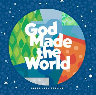 God Made the World [Ministry edition]