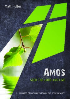 Amos: Seek the Lord and Live
