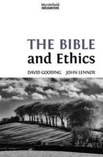 The Bible and Ethics