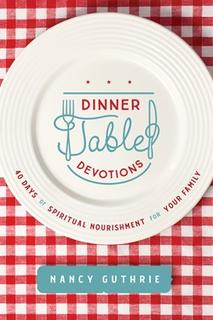 Dinner Table Devotions