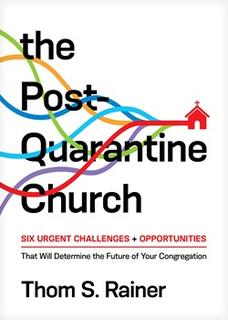 The Post-Quarantine Church