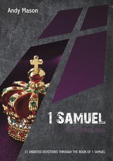 1 Samuel: The Coming King