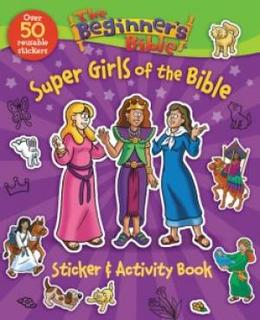 The Beginner's Bible Super Girls of the Bible